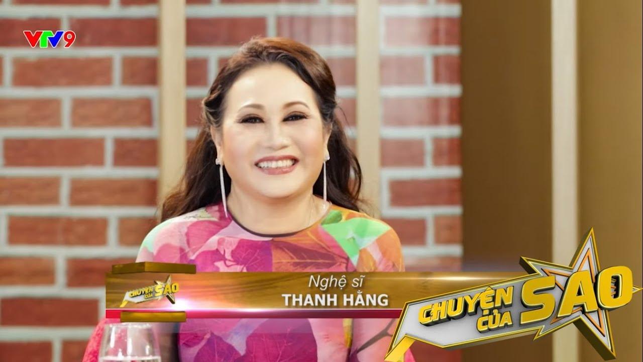 Chuyện Của Sao - Nghệ sĩ Thanh Hằng   VTV9
