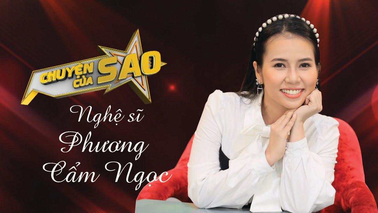 Chuyện Của Sao - Nghệ sĩ Phương Cẩm Ngọc   VTV9