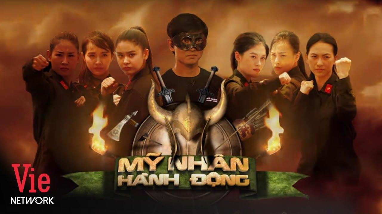 MỸ NHÂN HÀNH ĐỘNG Trailer | Series Truyền Hình Thực Tế 2019