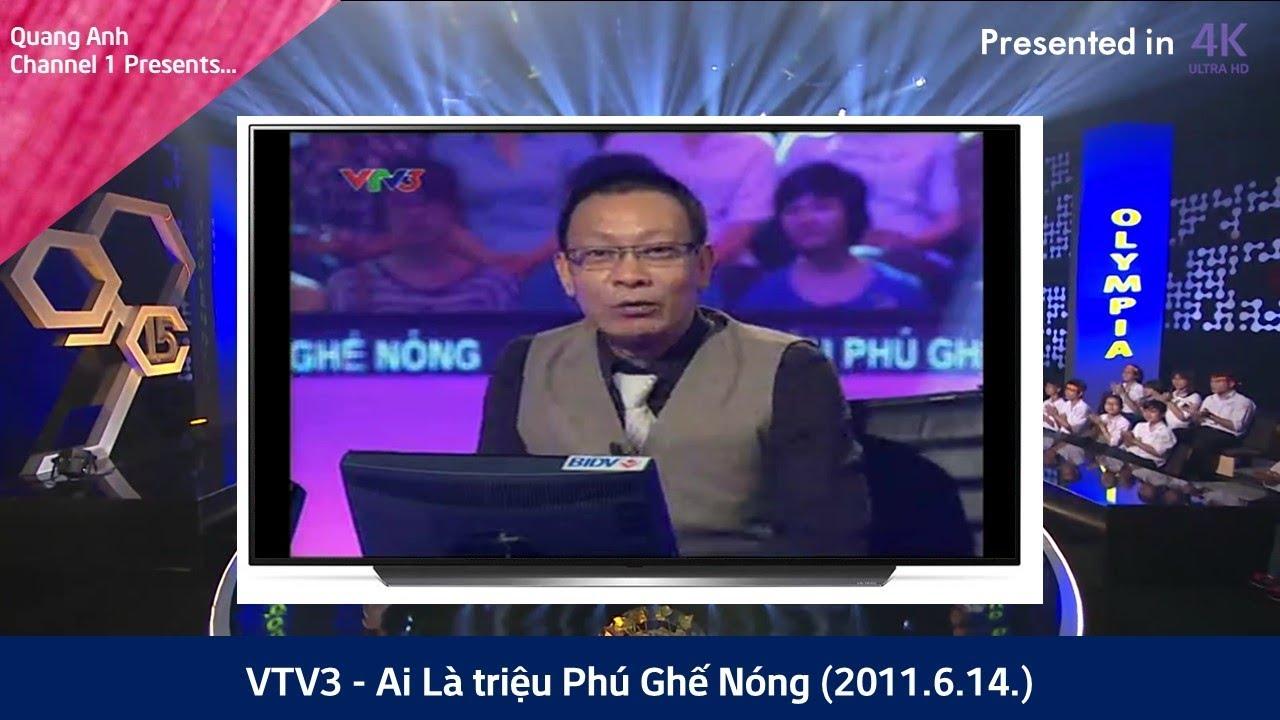 VTV3 - Ai Là triệu Phú Ghế Nóng (2011.6.14.)