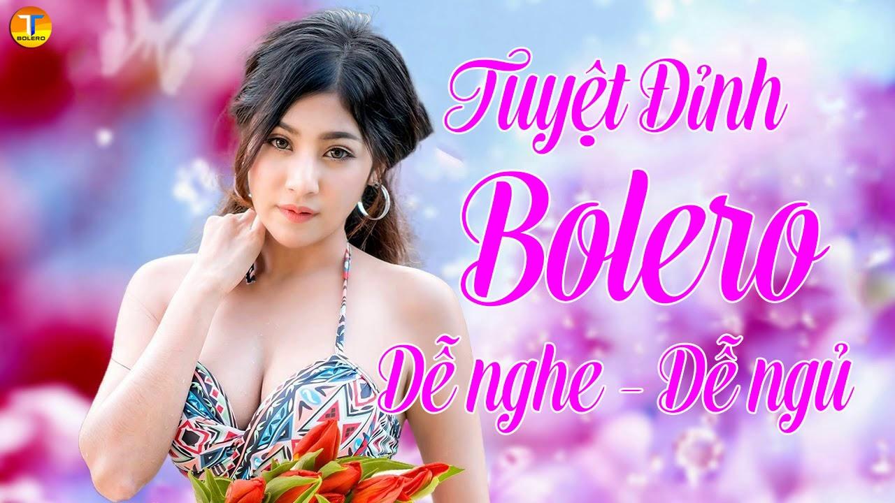 Tuyệt Đỉnh Bolero 2019 - 69 Ca Khúc BOLERO KHÔNG QUẢNG CÁO - Lk Dành Cho Phòng Trà, Quán Cà Phê