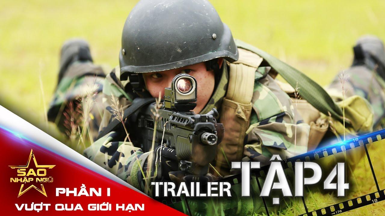 [Trailer Tập 4] Sao nhập ngũ: Vượt qua giới hạn