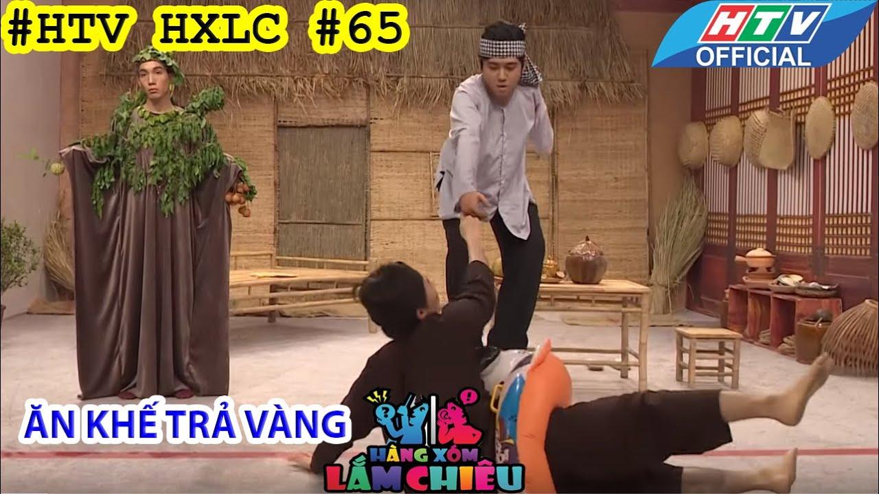 HTV HÀNG XÓM LẮM CHIÊU | HXLC #65 FULL | ĂN KHẾ TRẢ VÀNG | 27/9/2016