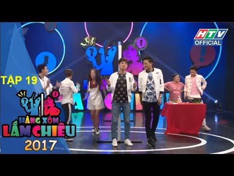 HTV HÀNG XÓM LẮM CHIÊU MÙA 2 | HXLC #19 FULL | 30/10/2017