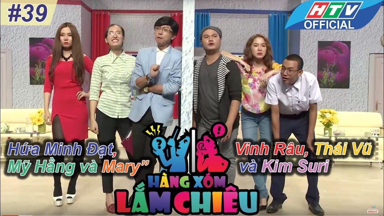 Hàng xóm lắm chiêu | Tập 39 | Minh Đạt, Mỹ Hằng, Mary vs Vinh Râu, Thái Vũ, Suri | 29/3/2016 | HTV