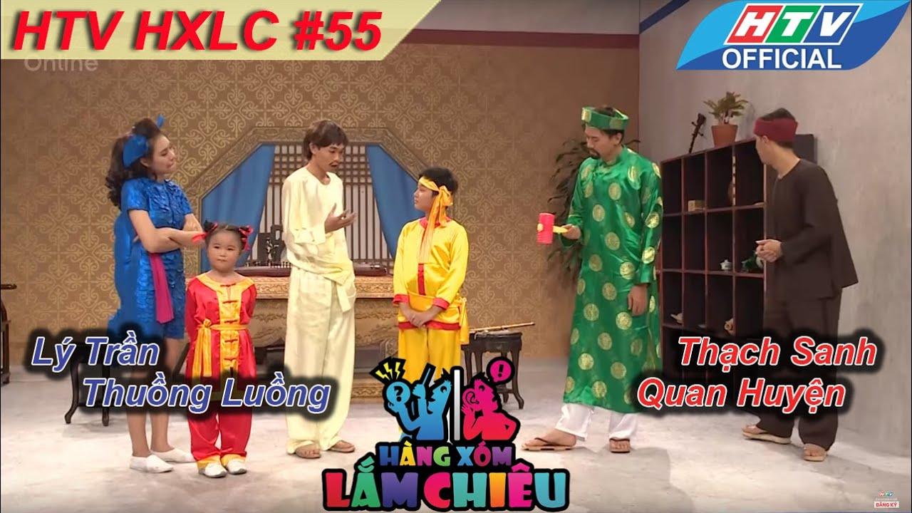 HTV Hàng xóm lắm chiêu | Tập 55 | Lý Trần, Thuồng Luồng Vs Thạch Sanh, Quan Huyện | HXLC 19/7/2016