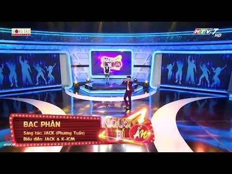 BẠC PHẬN Live  - JACK & K-ICM Show Người Bí Ẩn