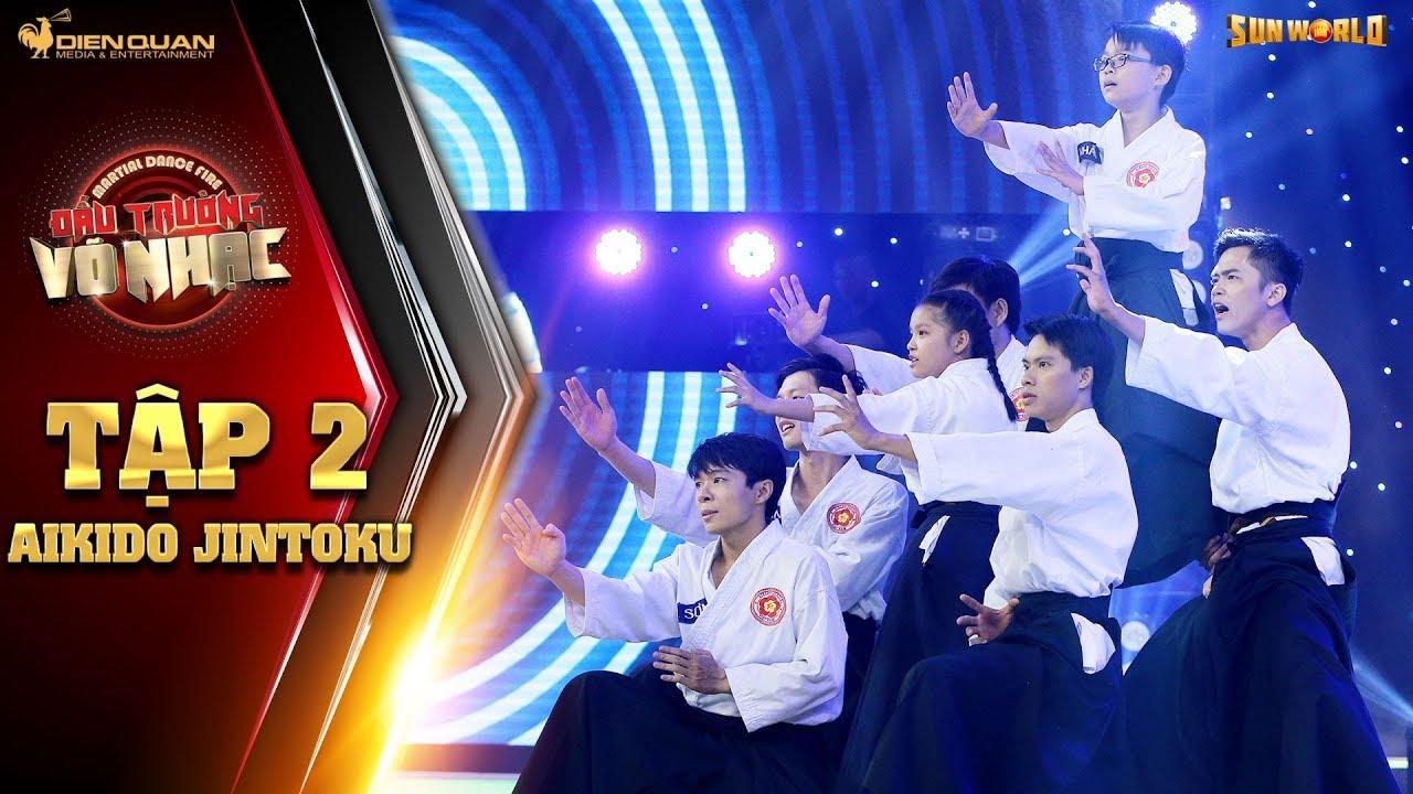 Đấu trường võ nhạc | tập 2: nhóm võ sinh Aikido làm Gemma Nguyễn bất ngờ với đòn khóa tay đẳng cấp