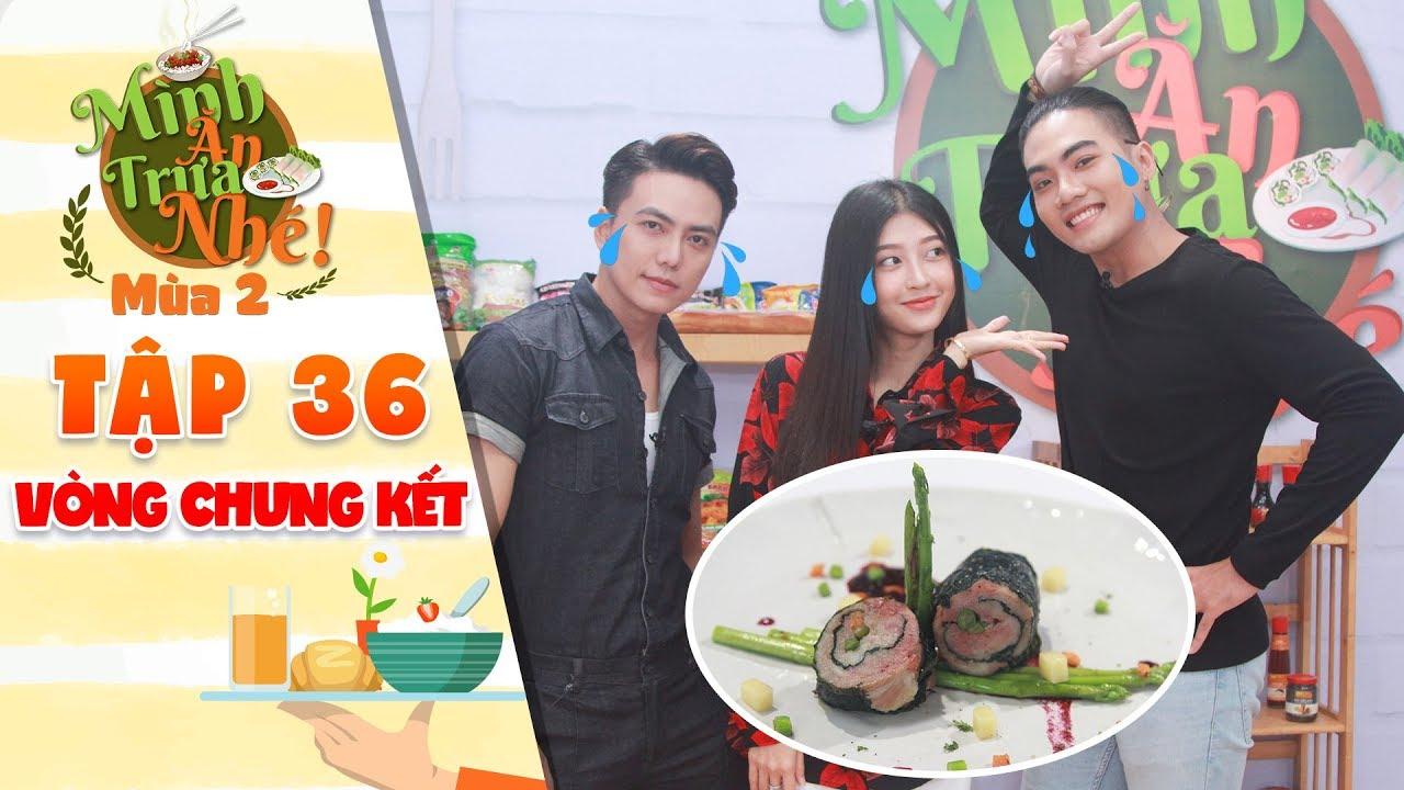 Mình ăn trưa nhé 2 Tập 36 vòng 4: Kim Chi, Lu Dương tiếc hùi hụi với phần thưởng chuẩn đầu bếp 5 sao