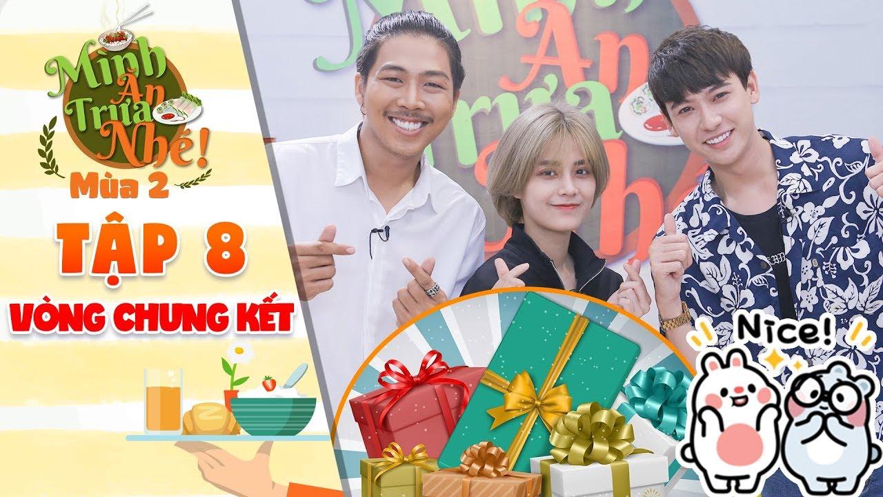 Mình ăn trưa nhé 2 Tập 8 vòng 4:Quang Sơn, Trung Anh, Duy Lâm nhận được quà cực quý từ đầu bếp 5 sao