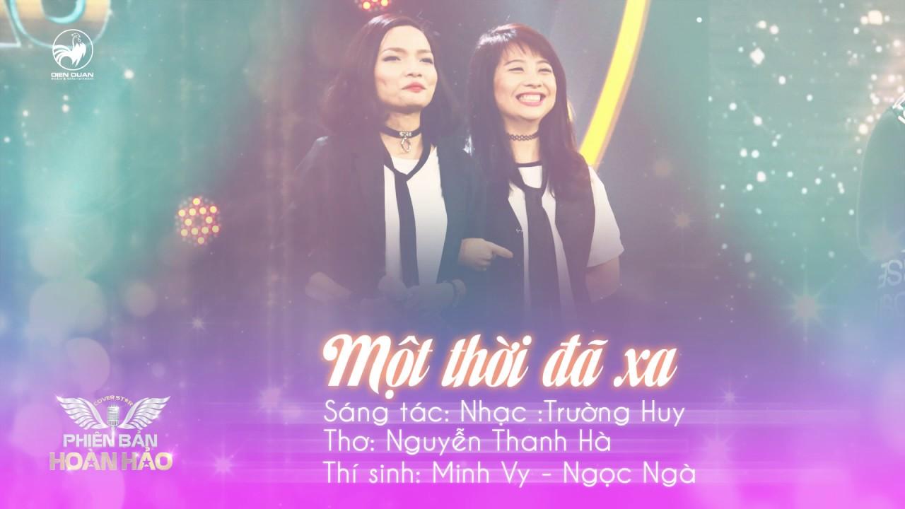 Một thời đã xa (cover) - Minh Vy ft Ngọc Ngà | Audio Official | Phiên Bản Hoàn Hảo
