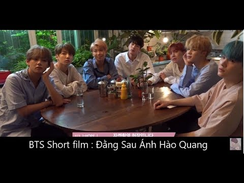 (BTS SHORT FILM) - 'Đằng Sau Ánh Hào Quang' Tập Cuối