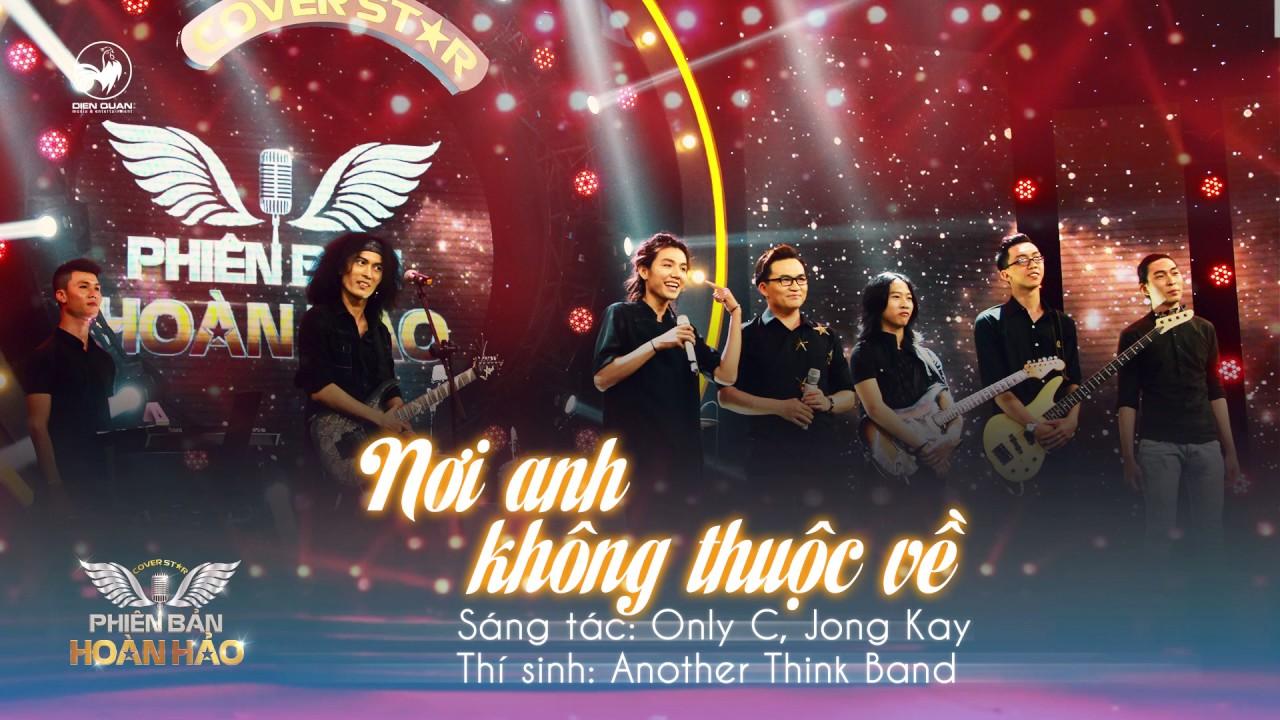 Nơi anh không thuộc về (Rock ver) - Another Think Band | Audio Official | Phiên bản hoàn hảo tập 10