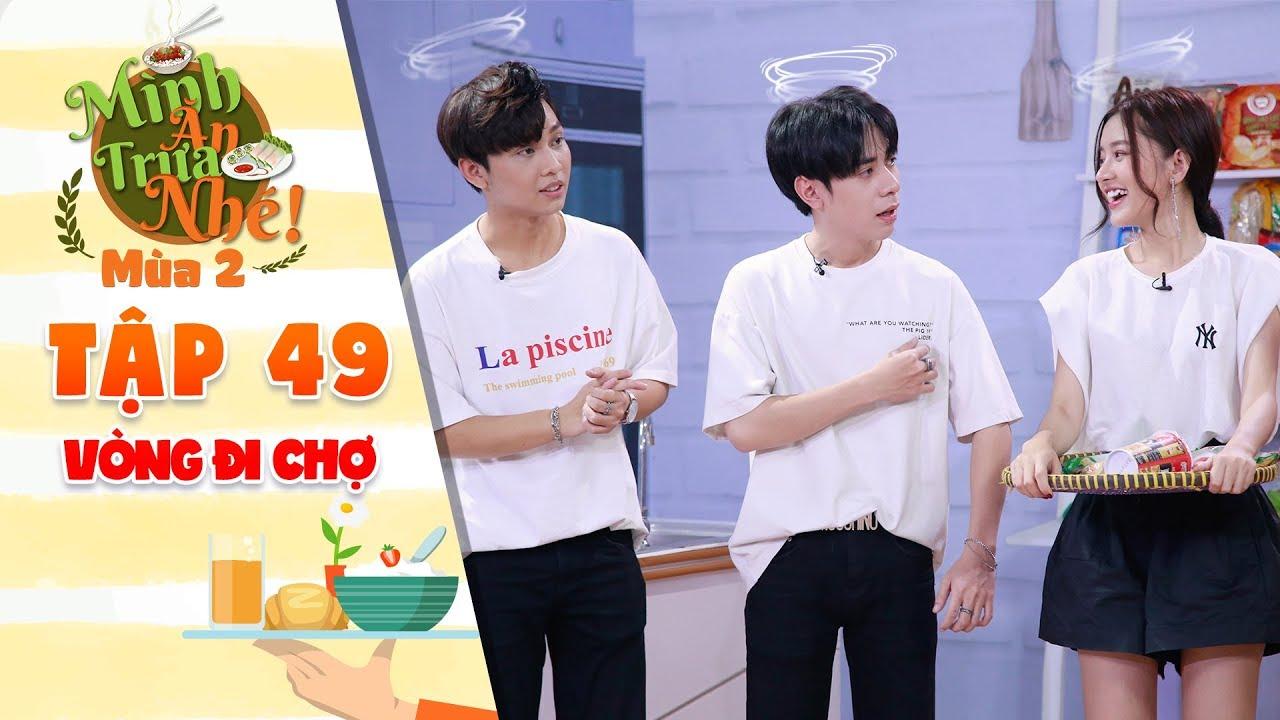 """Mình ăn trưa nhé 2   Tập 49 vòng 1: Trâm Ngô, Quang Hùng, Isan """"xoắn lưỡi"""" vì gợi ý của đối thủ"""
