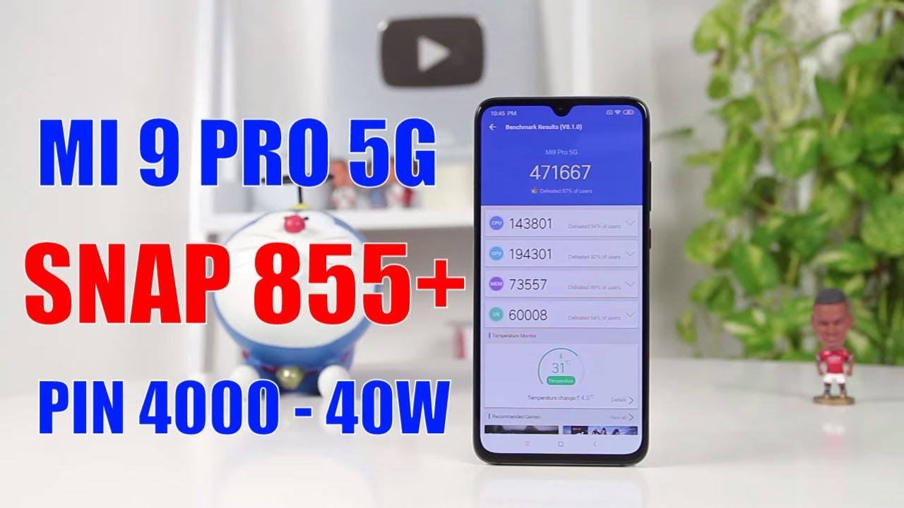 Mở hộp Xiaomi Mi 9 Pro 5G Snap 855+, Sạc 40W, Pin 4000mAh phiên bản hoàn hảo của Mi 9