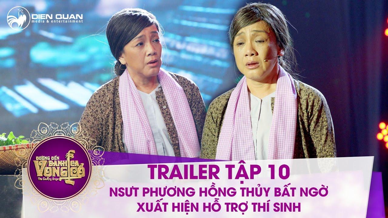Đường đến danh ca vọng cổ | trailer tập 10: các thí sinh bất ngờ được NSƯT Phương Hồng Thủy hỗ trợ