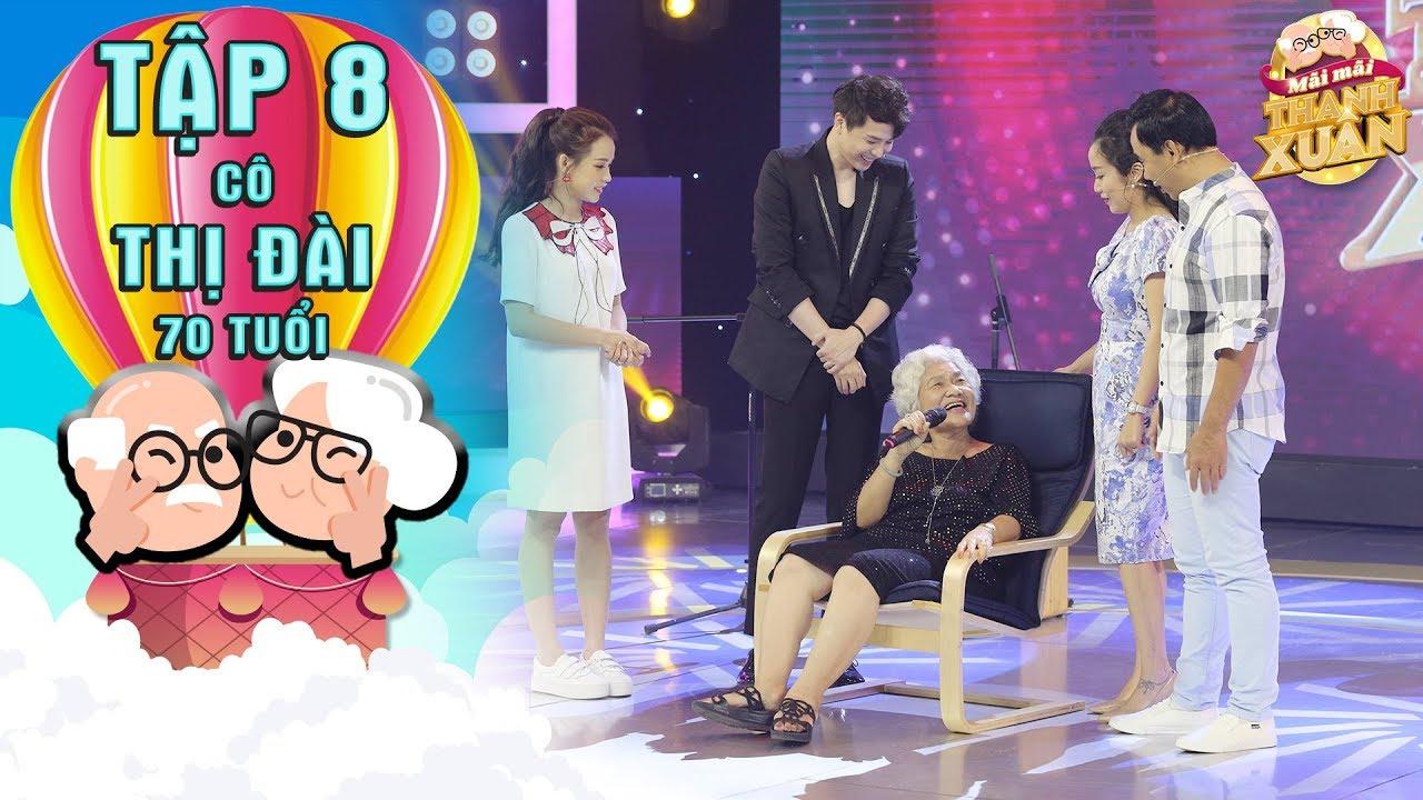 Mãi mãi thanh xuân | Tập 8: Trịnh Thăng Bình thích thú trước sự dễ thương của cô Đài 70 tuổi