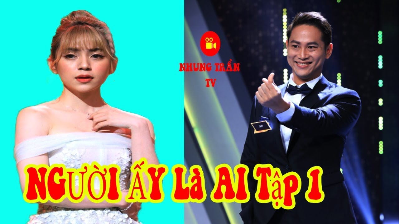 NGƯỜI ẤY LÀ AI Tập 1: Hot girl Mi Lan kể chuyện chia tay bạn trai ca sĩ vì anh ngoại tình