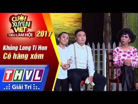 THVL | Cười xuyên Việt – Tiếu lâm hội 2017: Tập 5[2]: Cô hàng xóm - Khủng Long Tí Hon