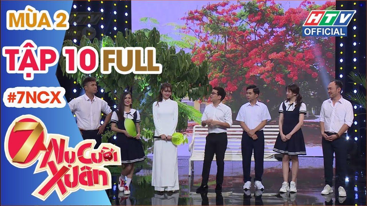 7 NỤ CƯỜI XUÂN   Trường Giang, Lâm Vỹ Dạ, Lan Ngọc xổ tiếng Thái   7NCX #10 FULL   21/1/2019