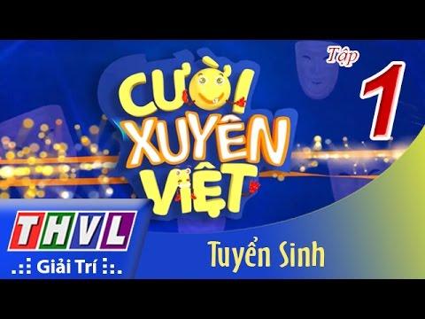 THVL | Cười xuyên Việt : Tuyển sinh - Tập 1