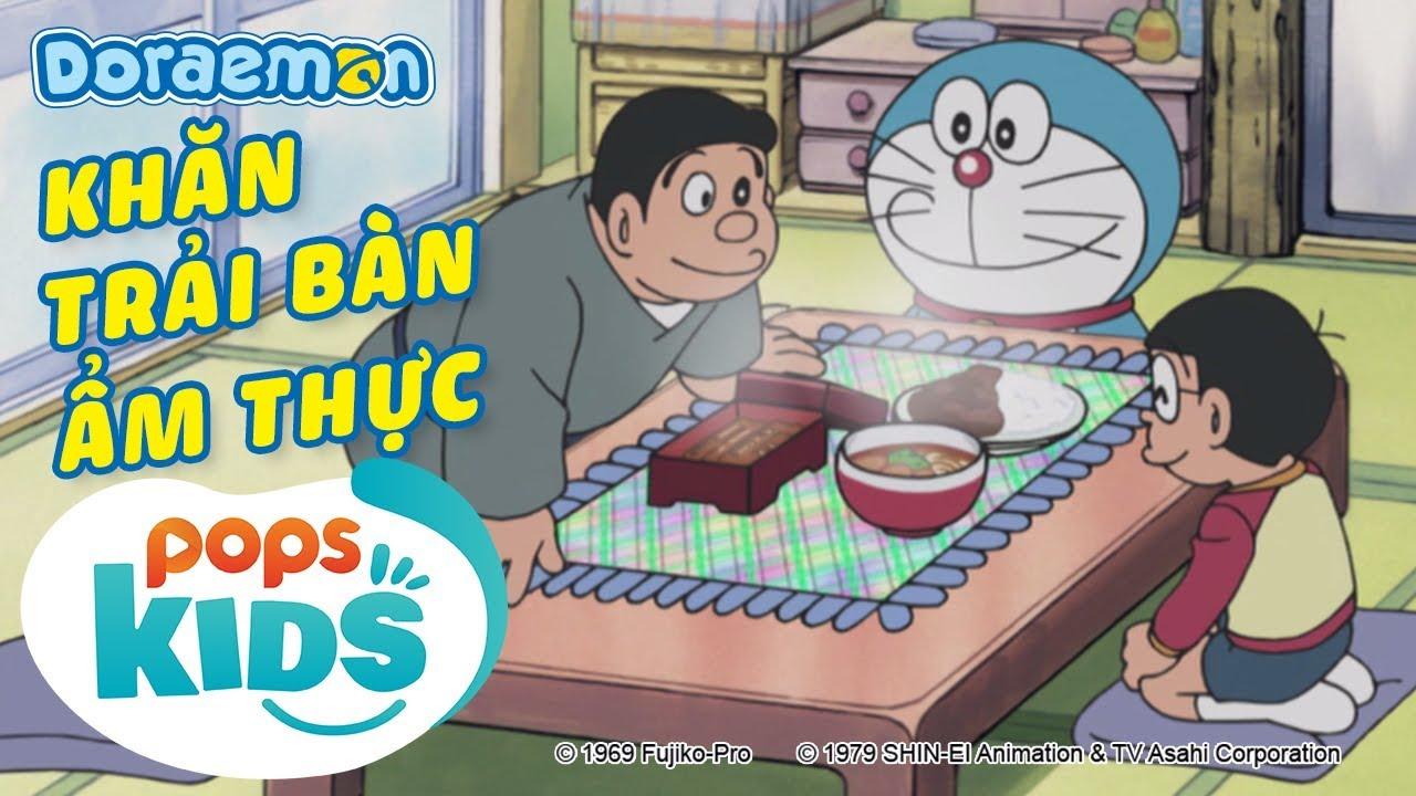 [S6] Doraemon Tập 276 - Khăn Trải Bàn Ẩm Thực, Việc Làm Thêm Của Người Tuyết - Hoạt Hình Tiếng Việt