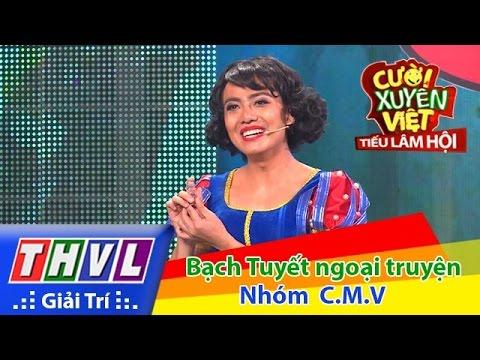 THVL | Cười xuyên Việt - Tiếu lâm hội | Tập 3: Bạch Tuyết ngoại truyện - Nhóm CMV