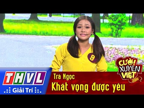 THVL l Cười xuyên Việt 2016 – Tập 1: Khát vọng được yêu – Trà Ngọc
