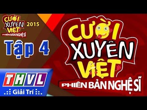 THVL | Cười xuyên Việt - Phiên bản nghệ sĩ 2015 | Tập 4: Chủ đề Thần tượng