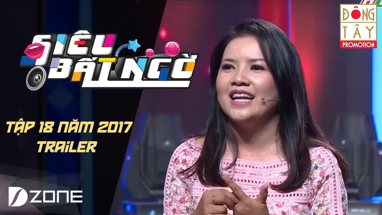 Siêu Bất Ngờ 2017I Tập 18 Trailer: Hữu Tiến, Ngọc Trinh,  Diễm Phương, Hồng Trang, Quý An