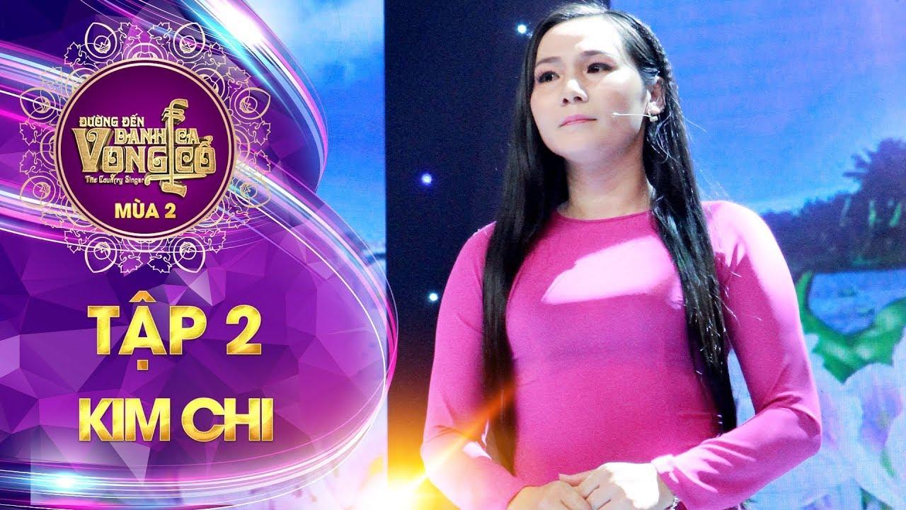 Đường đến danh ca vọng cổ 2 | tập 2: Đinh Thị Kim Chi - Như loài hoa ấy