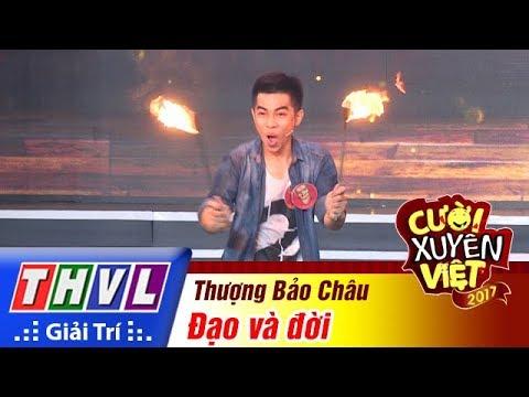 THVL | Cười xuyên Việt 2017 - Tập 12[4]: Thượng Bảo Châu trổ tài với lửa