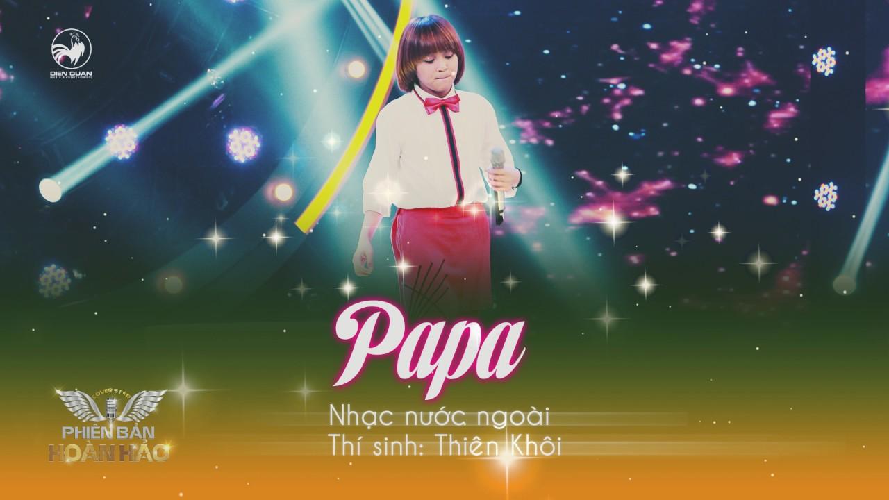 Papa (Jazz ver) - Thiên Khôi | Audio Official | Phiên bản hoàn hảo tập 9