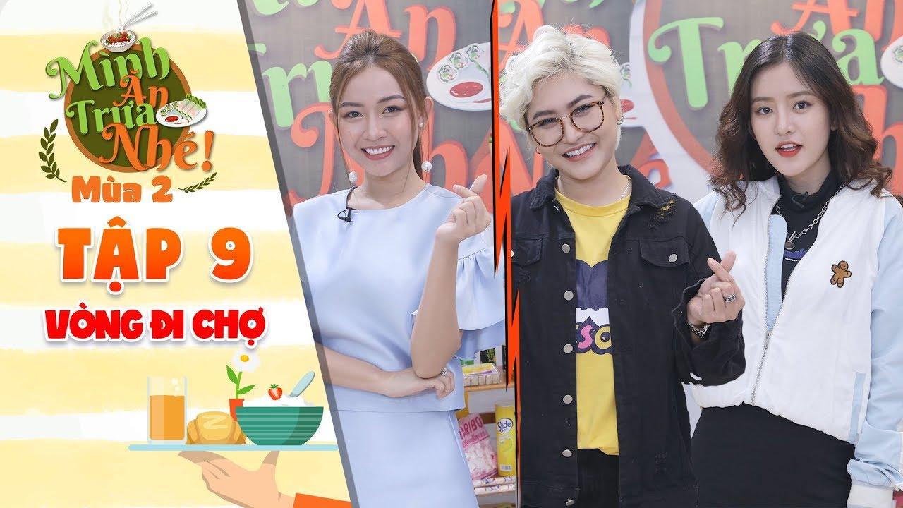 """Mình ăn trưa nhé 2  Tập 9 vòng 1: Song Dương """"đoán mò đáp án"""" khiến Vicky Nhung, Trâm Ngô """"điên đầu"""""""