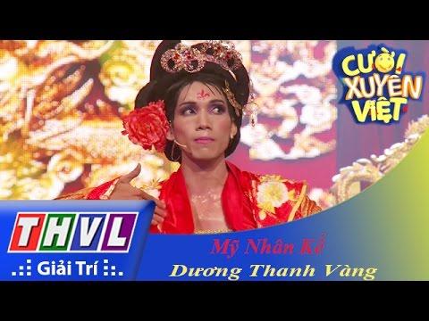 THVL | Cười xuyên Việt 2015 - Tập 8 | Vòng chung kết 6: Mỹ nhân kế - Dương Thanh Vàng