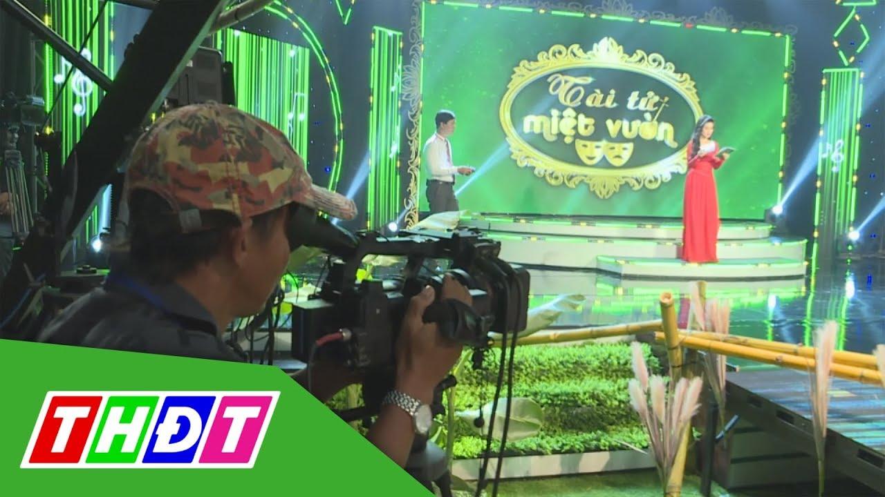 Phía sau ánh đèn sân khấu của Gameshow Tài tử miệt vườn mùa 2 | THDT