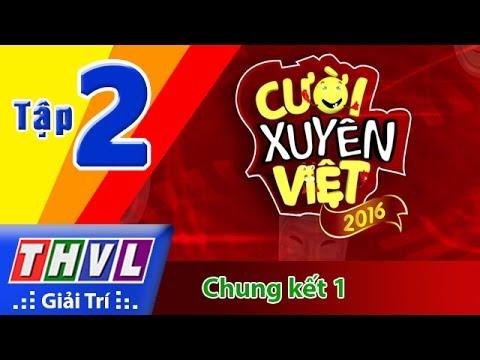 THVL | Cười xuyên Việt 2016 - Tập 2