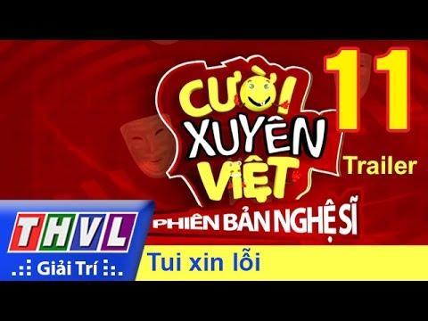 THVL | Cười xuyên Việt - Phiên bản nghệ sĩ 2016: Tập 11 - Tôi xin lỗi | Trailer