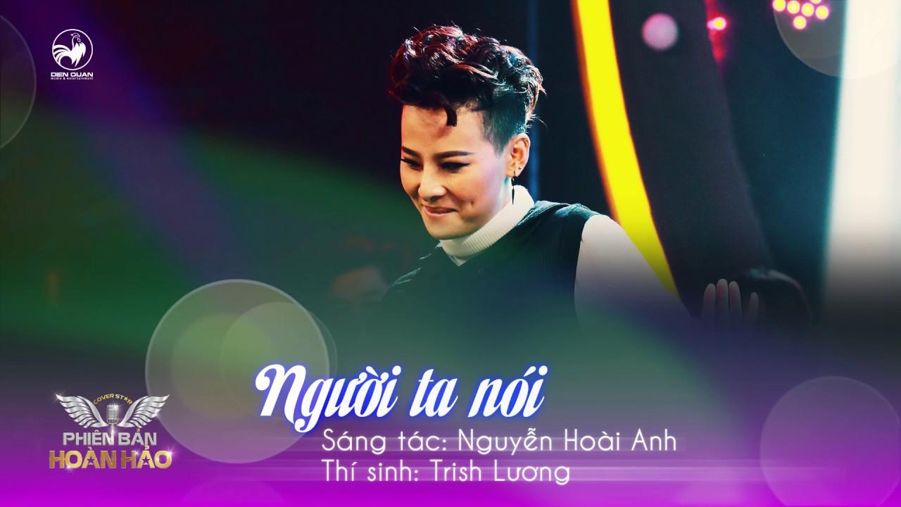 Người ta nói (cover) - Trish Lương | Audio Official | Phiên bản hoàn hảo tập 15