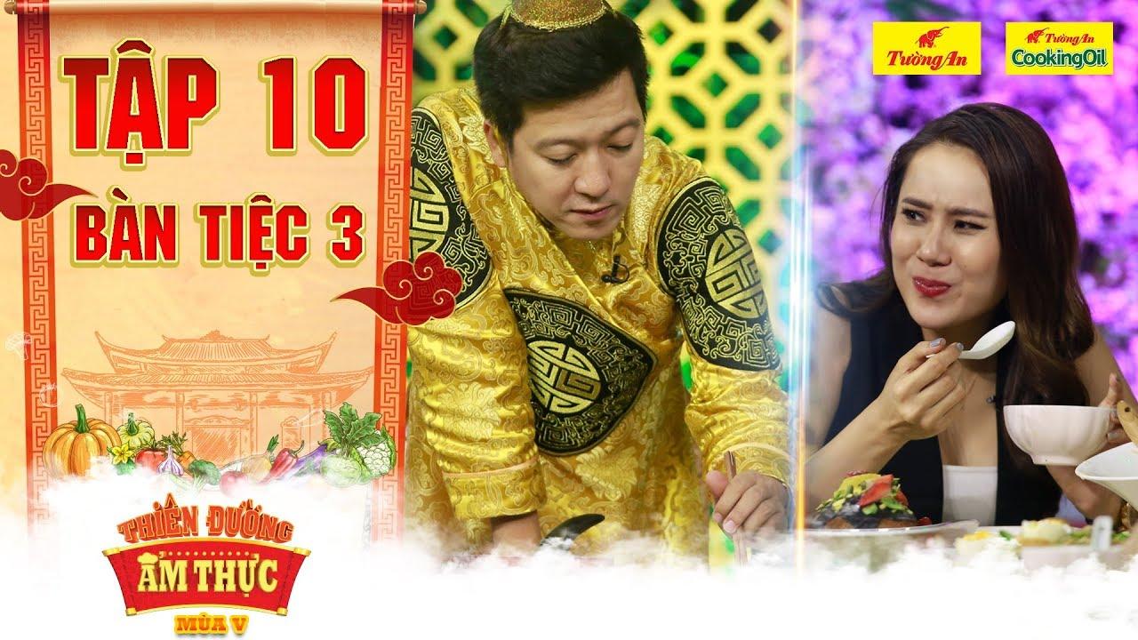 Thiên đường ẩm thực 5 | Tập 10 Bàn tiệc 3: Hồ Bích Trâm lầy lội bất chấp xin ăn tận cùng ông Hoàng