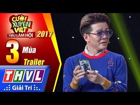 THVL | Cười xuyên Việt – Tiếu lâm hội 2017: Tập 3 – Mùa | Trailer