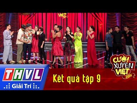 THVL | Cười xuyên Việt 2016 - Tập 9: Kết quả