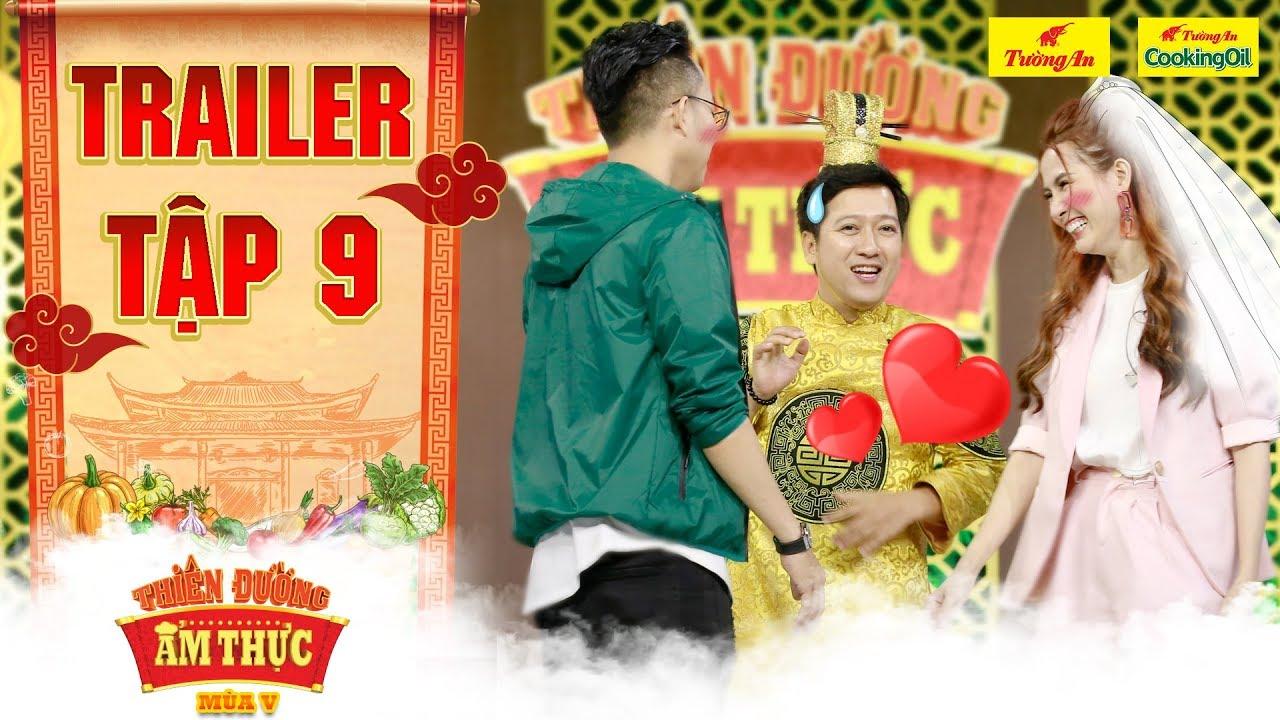 Thiên đường ẩm thực 5 | Trailer Tập 9: Ông Hoàng tích cực mai mối cho Phan Thị Mơ và chàng nhạc sĩ