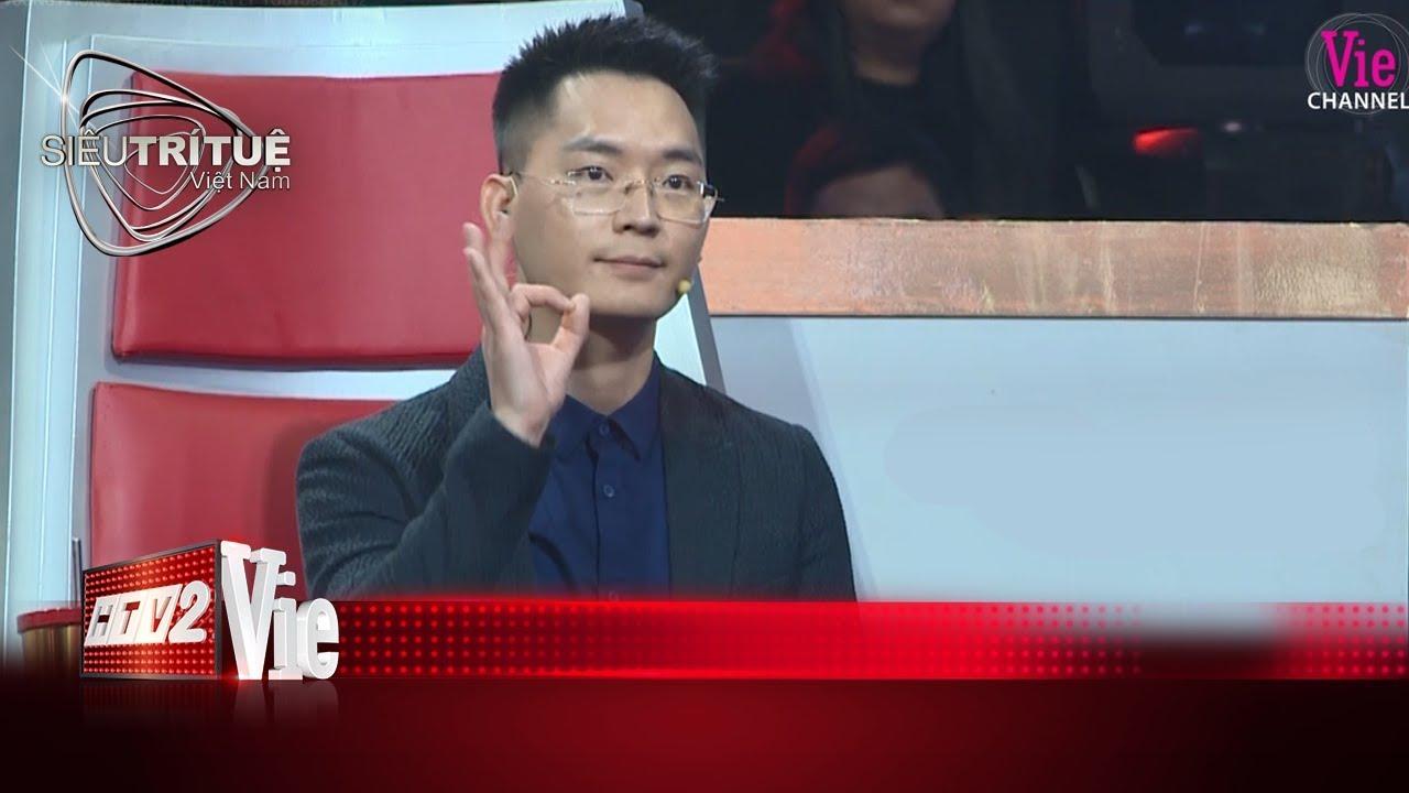 Thấu tình đạt lý, thần thái ngút ngàn, Vương Phong khiến vạn người hâm mộI#12 SIÊU TRÍ TUỆ VIỆT NAM