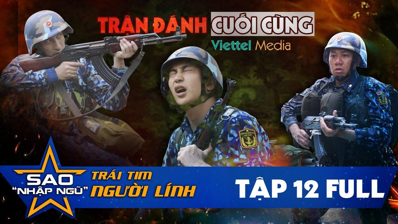 Sao nhập ngũ 2019  Tập 12  Jun Phạm, Huy Khánh, Anh Đức, bứt phá ngoạn mục trong trận đánh cuối cùng