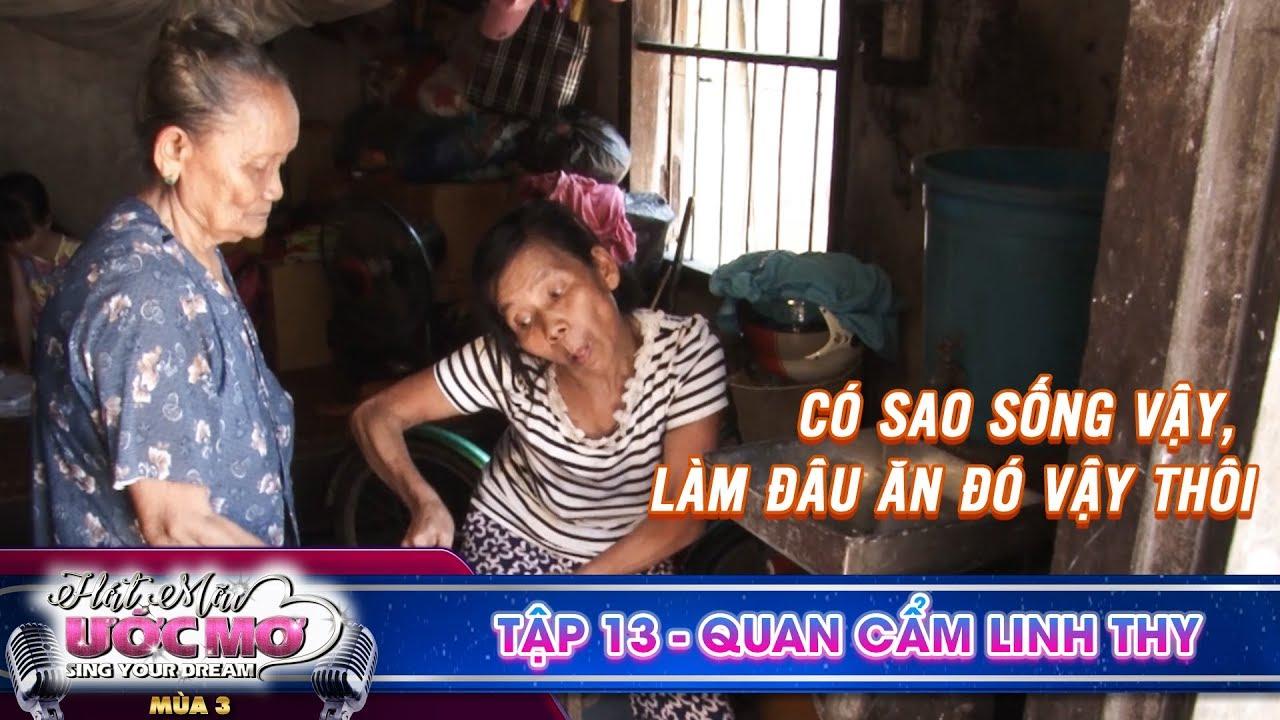 Hát mãi ước mơ 3 | TẬP 13: Cuộc đời khốn khổ của mẹ già 83 tuổi 2 vai gánh nặng nuôi con tai biến