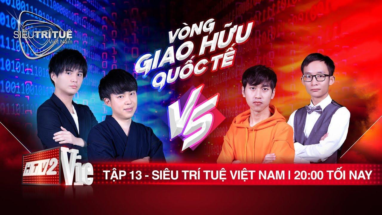 #13 Rạng danh trí tuệ Việt - Trấn Thành, Vương Phong cúi đầu khâm phục | SIÊU TRÍ TUỆ VIỆT NAM