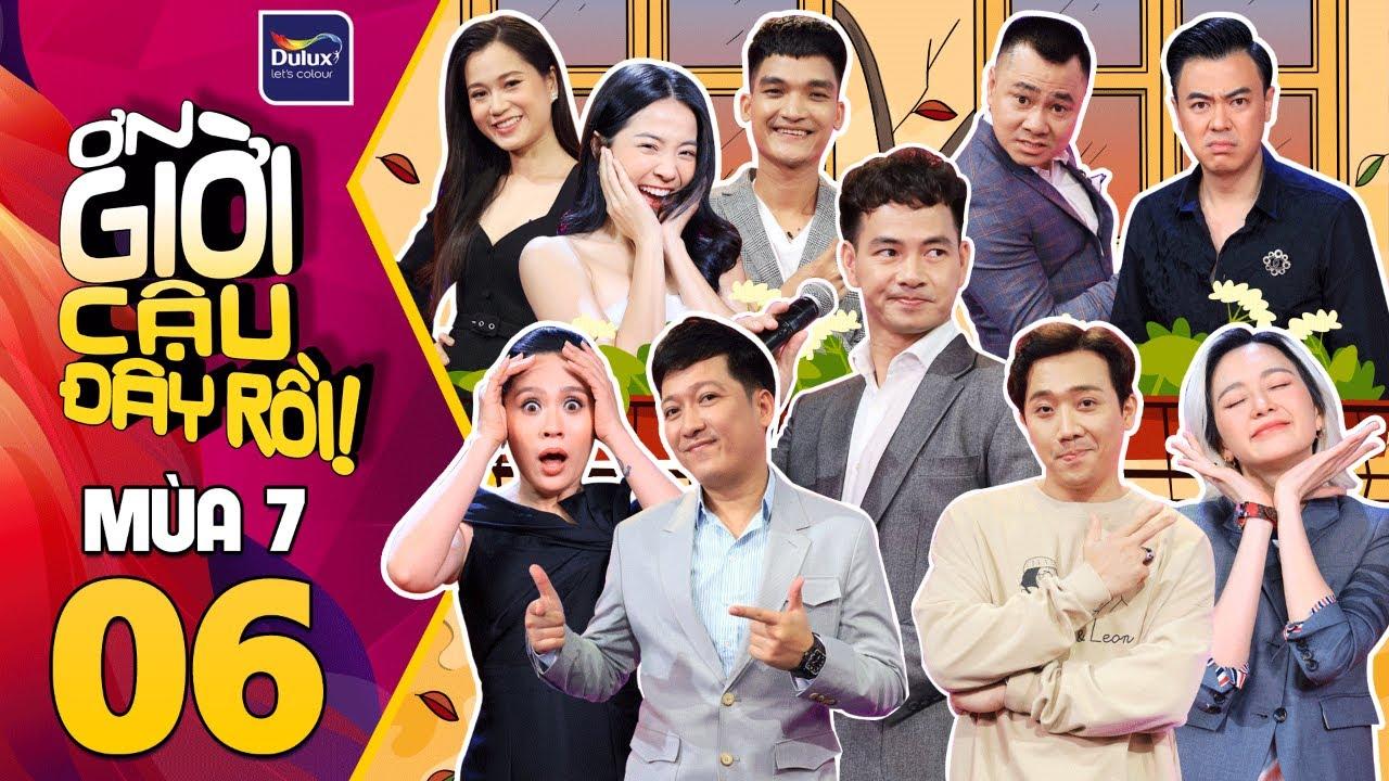 Ơn Giời Cậu Đây Rồi Mùa 7: #6 Chị chị em em Lâm Vỹ Dạ - Karen Nguyễn rạn nứt vì trai
