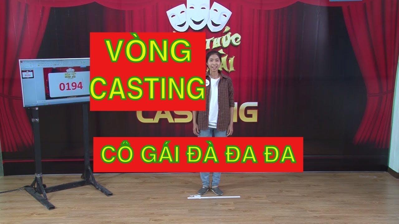 Xem phần casting bá đạo của cô gái Đà Đa Đa thắng 250 triệu Thách thức danh hài mùa 4