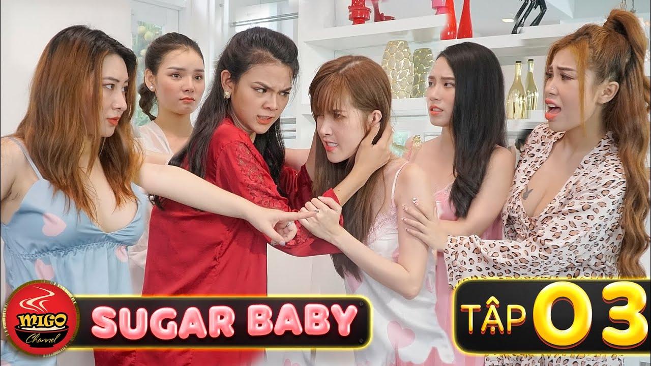 SUGAR BABY | Tập 3 : Đùa Với Chị Đại Và Nhận Cái Kết | Ghiền Mì Gõ | Phim Hài Hay Mới Nhất 2020